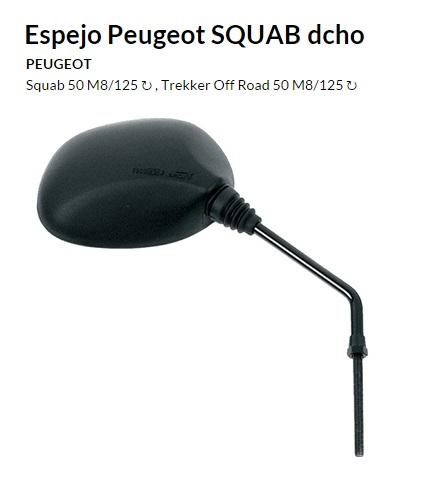 ESPEJO E235D M8 PEUGEOT SQUAB DERECHO