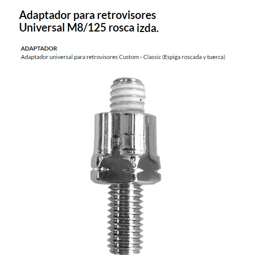 ADAPTADOR ESPEJO UNIVERSAL M8/125